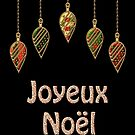 Merry Christmas in French Joyeux Noel by David Dehner