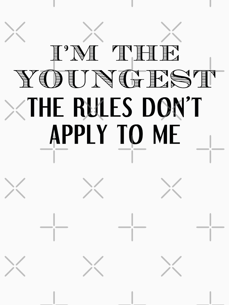 I'm The Youngest by CreativeTrail