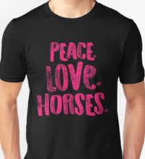 Horse Peace Love Horses Pink Equestrian Riders Gift Light Unisex T-Shirt
