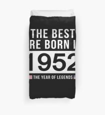 The Best Are Born In 1952 Limited Edition Legend Year Old - Birthday Gift  Duvet Cover