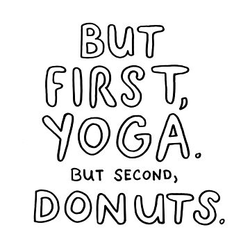 But First, Yoga. But Second, Donuts. by annieriker