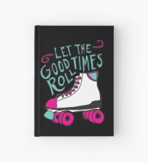 Let the Good Times Roll Hardcover Journal