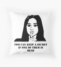 PLL - Two can keep a secret if one of them is dead  Throw Pillow