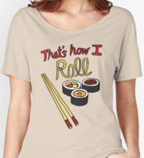 That's How I Roll Relaxed Fit T-Shirt