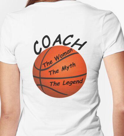 Basketball Coach - The Woman - The Myth - The Legend T-Shirt