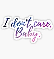 I don't care Baby Sticker
