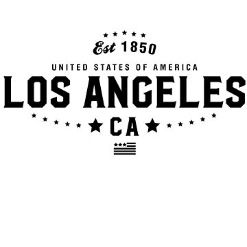 Los Angeles California State CA Pride Home America City Souvenir Vacation Memory wanderlust road trip USA Gift Love Year by CarbonClothing