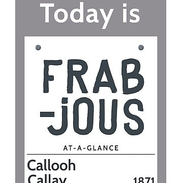 Frabjous Day-Jabberwocky by jabberdashery