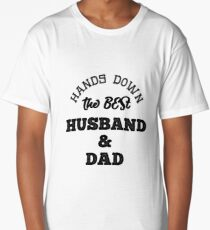 Hands Down The Best Husband and Dad Wedding Gift T-shirt or Mug Long T-Shirt