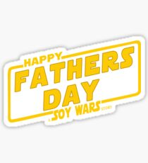 Happy Fathers day a Soy Wars Story Yellow Sticker