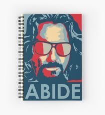 The Dude Abides T Shirt, Abide, Yes We Can Obama Parody Original Design Spiral Notebook
