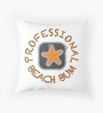 Professional Beach Bum Throw Pillow