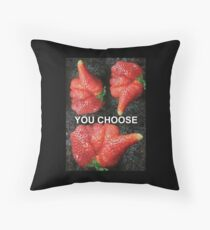 Choose Your Strawberry... Throw Pillow