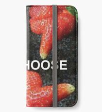 Choose Your Strawberry... iPhone Wallet/Case/Skin