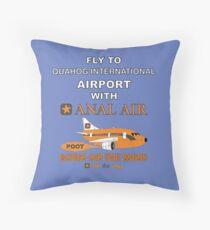 Fly to Quahog International Airport wth Anal Air Throw Pillow