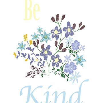 Be Kind by lennycat