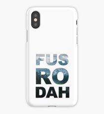FUS RO DAH! iPhone Case