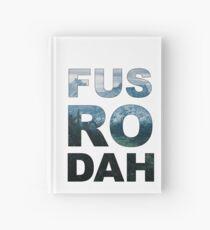 FUS RO DAH! Hardcover Journal