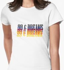 99 cents dreams Women's Fitted T-Shirt