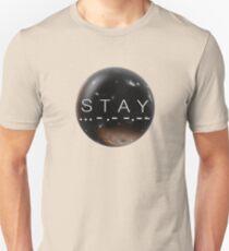 STAY Unisex T-Shirt