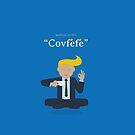 Covfefe  by 73553