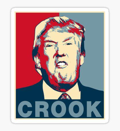 Trump Crook Poster Sticker