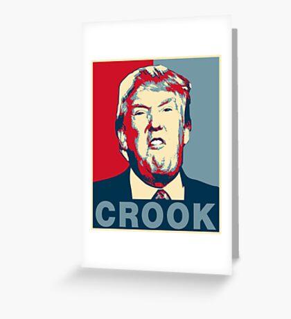 Trump Crook Poster Greeting Card