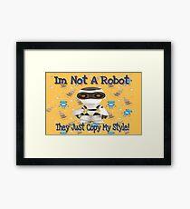 I'm Not A Robot Orange Pattern Framed Print