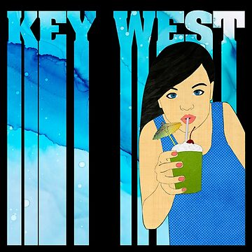 Drink Up in Key West by janetcarlson