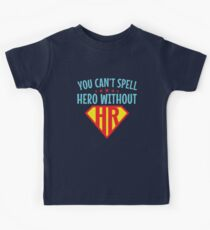 You Can't Spell Hero Without HR Human Resources Kids Tee