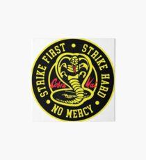 Cobra Kai Strike Hard Strike First No Mercy Art Board