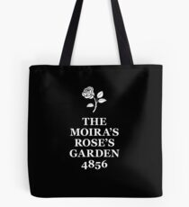 The Moira's Rose's Garden - white type Tote Bag