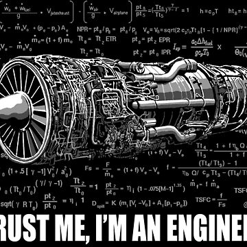 Trust me, I'm an Engineer by NewSignCreation