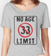 No Age Limit 33rd Birthday Gifts Funny B Day For 33 Year Old Womens Relaxed