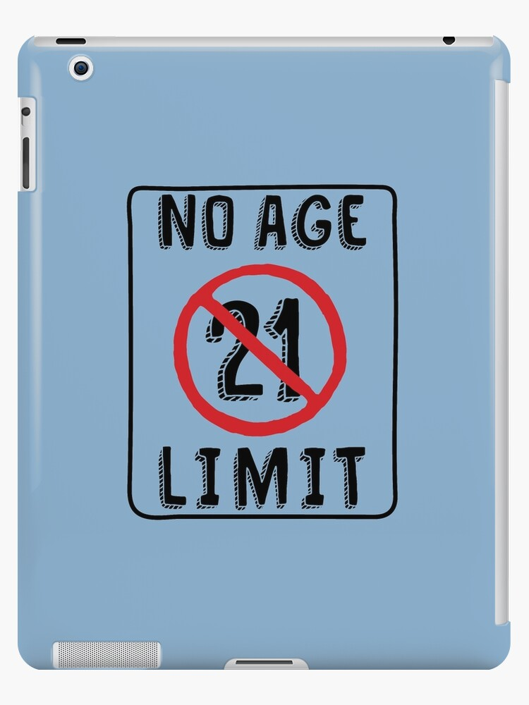 No Age Limit 21st Birthday Gifts Funny B Day For 21 Year Old By MemWear