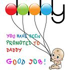 Promoted to Daddy Good Job Funny New Dad Tshirt by IcArtsyOrigin8