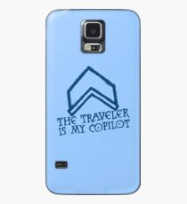 The Traveler Is My Copilot Case/Skin for Samsung Galaxy