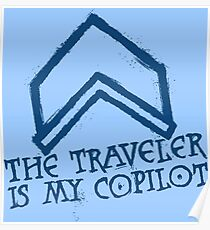 The Traveler Is My Copilot Poster