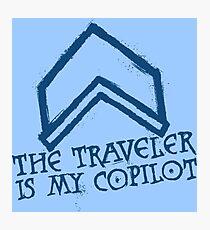 The Traveler Is My Copilot Photographic Print