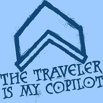 The Traveler Is My Copilot by swiener