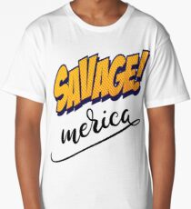 Savage Merica Words Millennials Use Long T-Shirt