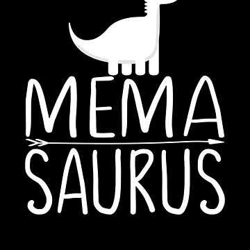 Mema Saurus  Grandma Dinosaur by FutureInTheAir