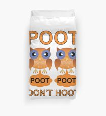 Two Poots not Two Hoots Duvet Cover