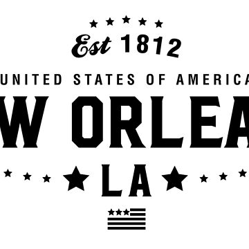 New Orleans Louisiana State LA Pride Home America City Souvenir Vacation Memory wanderlust road trip USA Gift Love Year by CarbonClothing