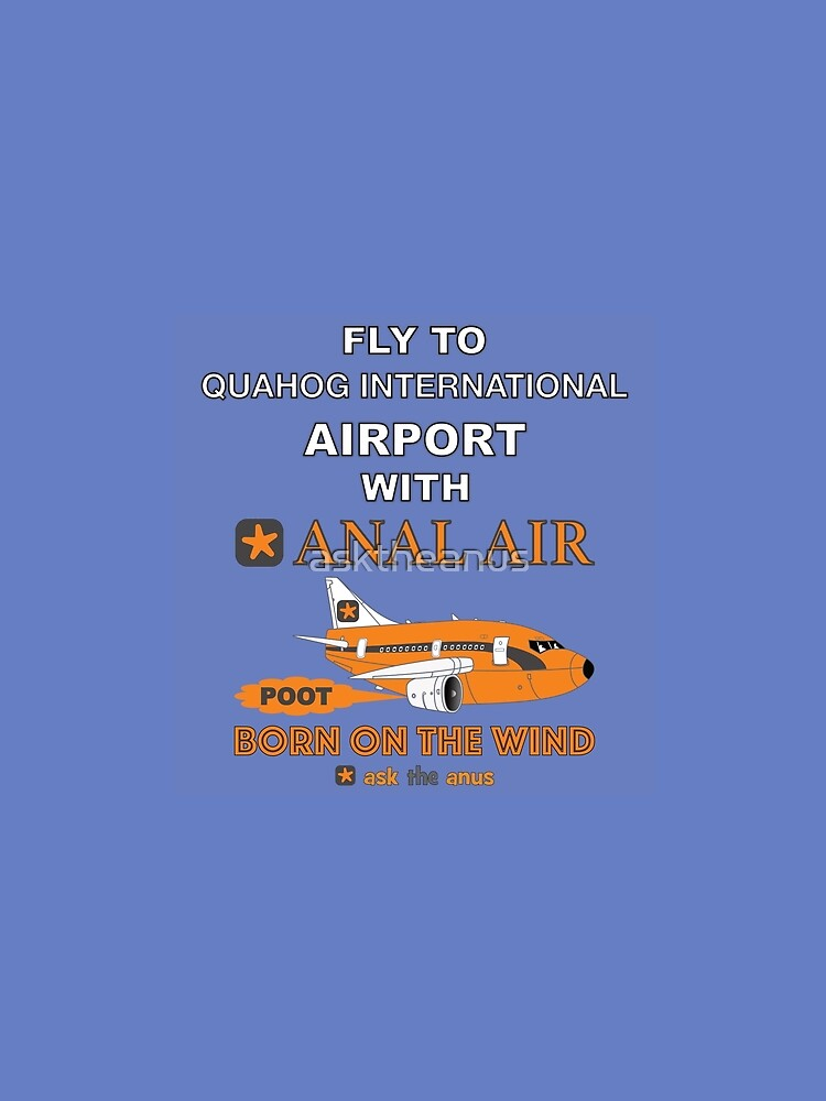Fly to Quahog International Airport wth Anal Air by asktheanus