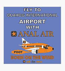 Fly to Quahog International Airport wth Anal Air Photographic Print