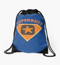 Superbutt - Bet you wish you had one! Drawstring Bag