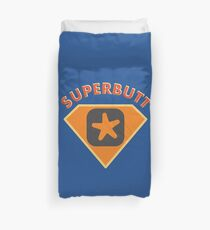 Superbutt - Bet you wish you had one! Duvet Cover
