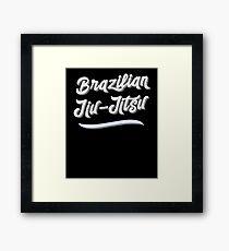 BJJ Men Women Brazilian Jiu-Jitsu MMA Grappling Framed Print
