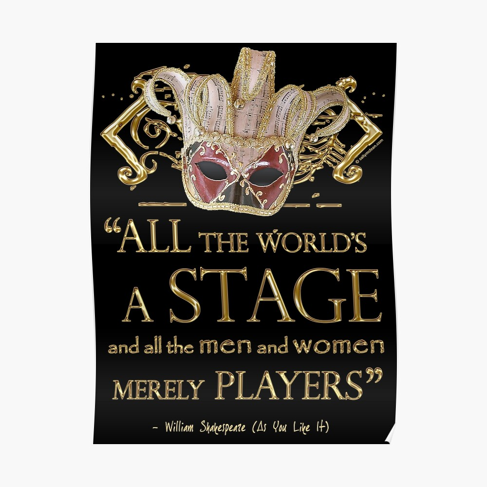 Shakespeare As You Like It Stage Quote Poster